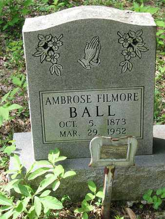 BALL, AMBROSE FILMORE - Boone County, West Virginia | AMBROSE FILMORE BALL - West Virginia Gravestone Photos