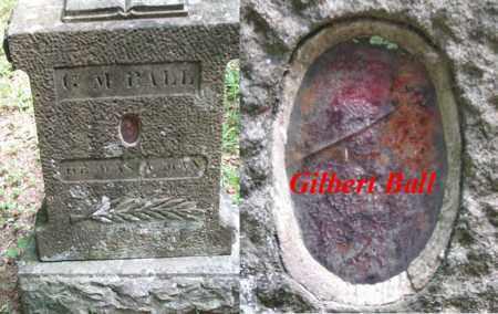 BALL, GILBERT MILLER - Boone County, West Virginia | GILBERT MILLER BALL - West Virginia Gravestone Photos