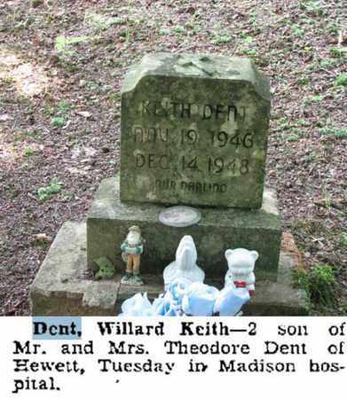 DENT, WILLARD KEITH - Boone County, West Virginia | WILLARD KEITH DENT - West Virginia Gravestone Photos