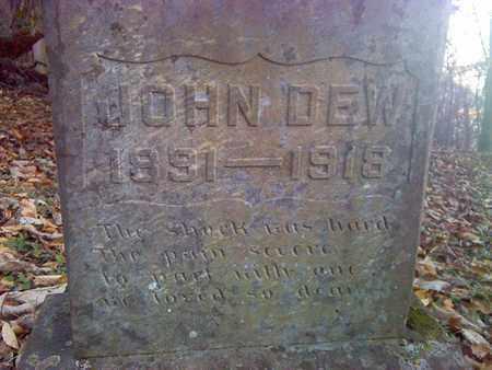 DEW, JOHN - Fayette County, West Virginia | JOHN DEW - West Virginia Gravestone Photos