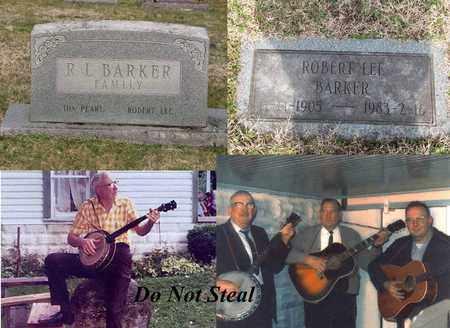 "BARKER, ROBERT LEE ""BOB"" - Logan County, West Virginia | ROBERT LEE ""BOB"" BARKER - West Virginia Gravestone Photos"