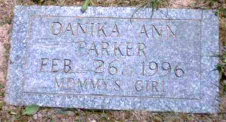 PARKER, DANIKA ANN - Marion County, West Virginia | DANIKA ANN PARKER - West Virginia Gravestone Photos