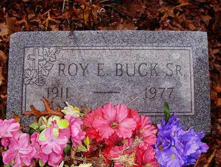 BUCK, ROY ERNEST - Wood County, West Virginia | ROY ERNEST BUCK - West Virginia Gravestone Photos