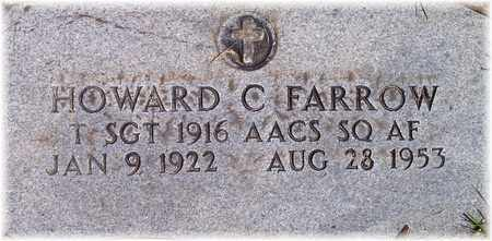 FARROW (VETERAN), HOWARD C - Wood County, West Virginia | HOWARD C FARROW (VETERAN) - West Virginia Gravestone Photos