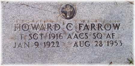 FARROW (VETERAN), HOWARD C - Wood County, West Virginia | HOWARD C FARROW (VETERAN) - West Virginia Gravestone Photos
